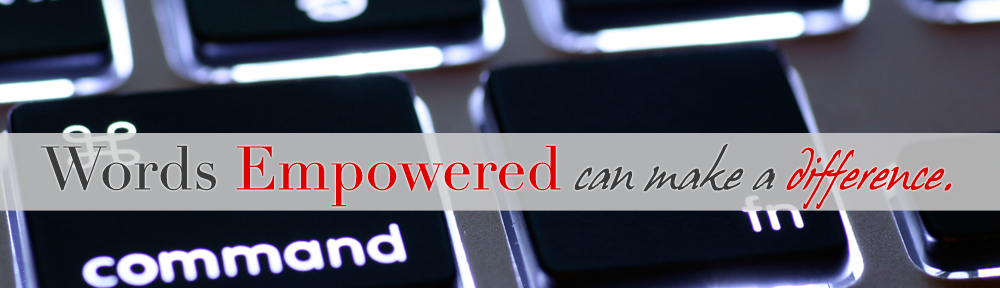 Words Empowered - WE Can Make a Difference