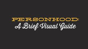 Personhood: A Brief Visual Guide